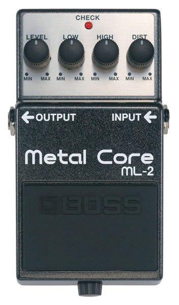 【六絃樂器】全新 Boss ML-2 Metal Core 破音效果器 / 現貨特價
