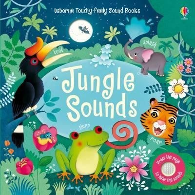 Usborne Touchy~Feely Sound Books: Jungle Soun