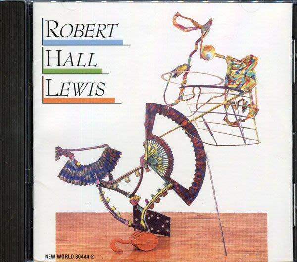 【塵封音樂盒】Robert Hall Lewis - Lewis: Invenzione/Diptychon For Nine Players/Kantaten/Symphony No.4