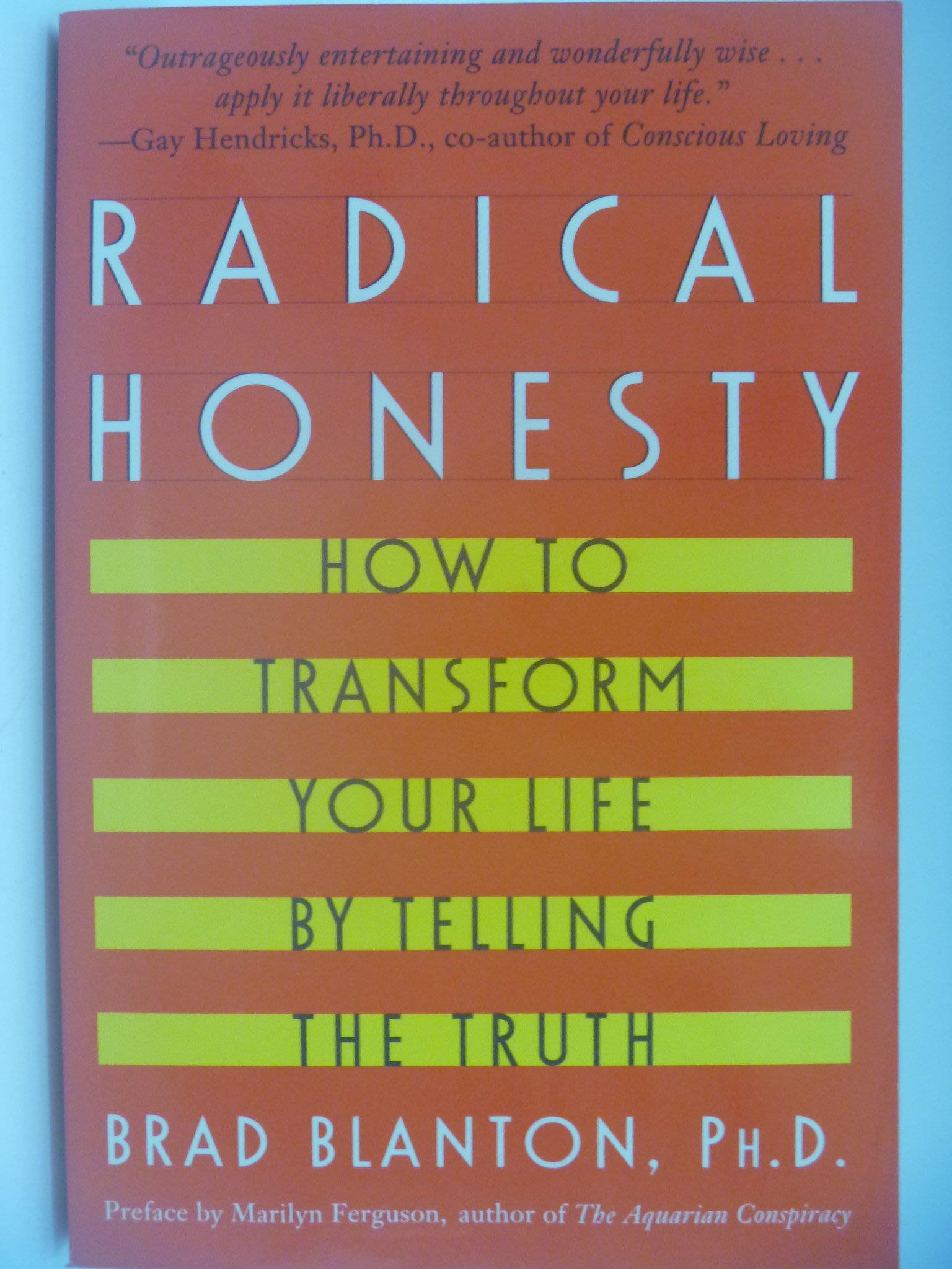 【月界二手書店】Radical Honesty_Brad Blanton ║心理║AKW