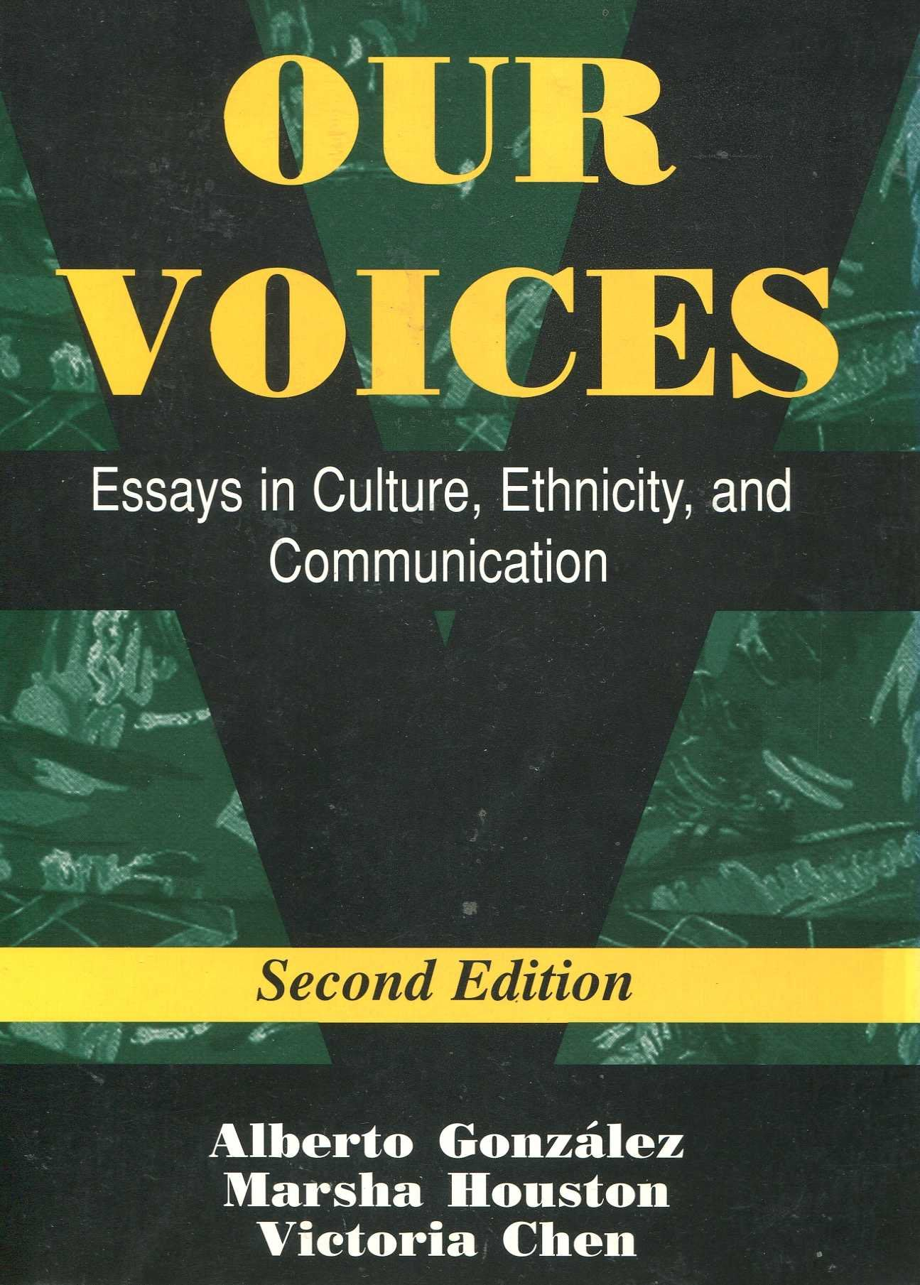 Our Voices: Essays in Culture, Ethnicity & Communication