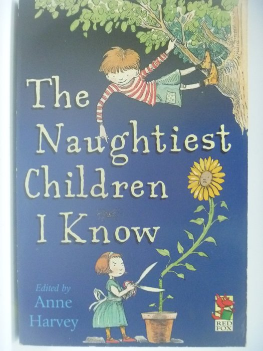 【月界二手書店】Naughtiest Children I Know_Anne Harvey ║外文小說║CCW