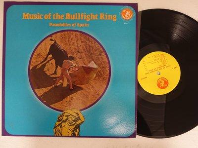 【柯南唱片】 music of the bullfight ring//西班牙鬥牛音樂>>美版LP