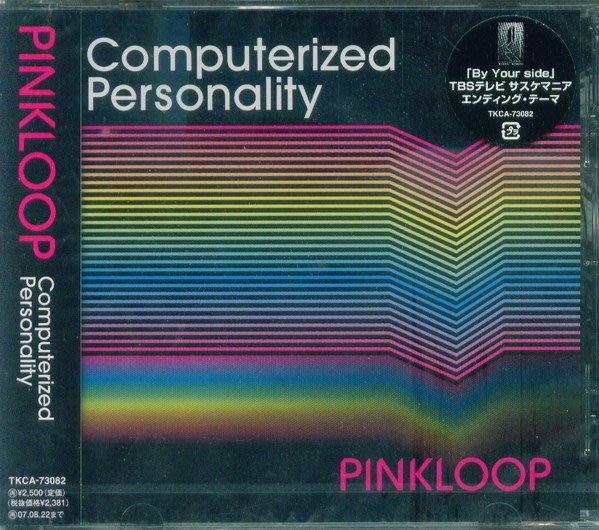 (日版全新未拆) Pinkloop - Computerized Personality