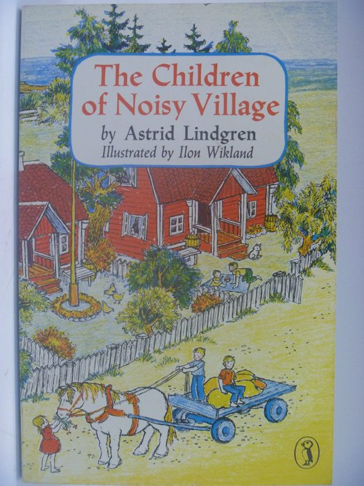 【月界】The Children of Noisy Village_Astrid Lindgren ║外文小說║CCW