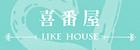 喜番屋Like House