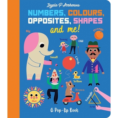 Numbers, Colours, Opposites, Shapes And Me!:A Pop-Up Book 基本概念立體書