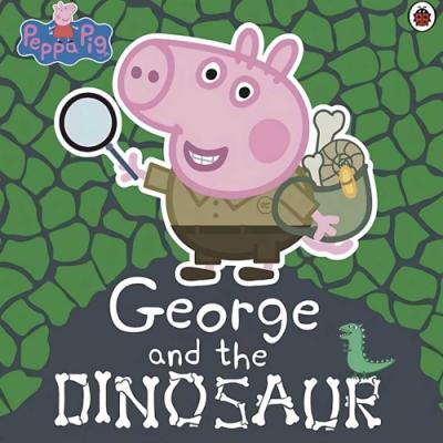 Peppa Pig:George And The Dinosaur 喬治豬的恐龍探險記平裝故事書