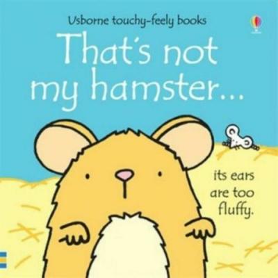 That s Not My Hamster 那不是我的小倉鼠觸摸書