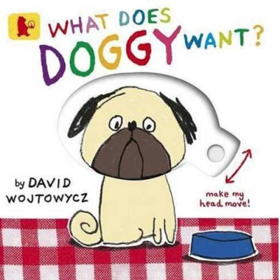 What Does Doggy Want? 小狗狗想吃什麼呢?硬頁操作書