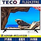 TECO東元 32吋 低藍光液晶顯示器+視訊盒 TL32K3TRE+送東元14吋立扇