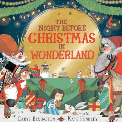 The Night Before Christmas In Wonderland 聖誕老公公的夢遊仙境平裝繪本