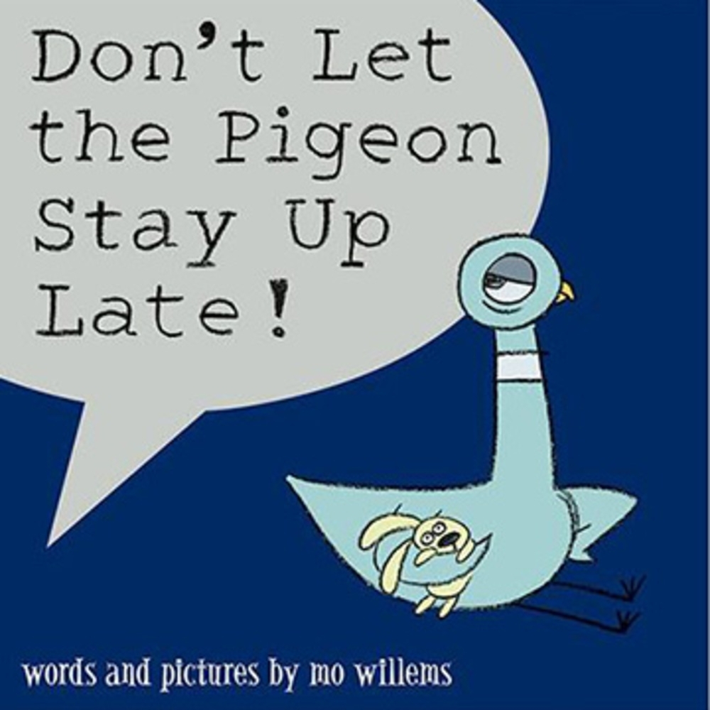 Don't Let The Pigeon Stay Up Late! 平裝繪本
