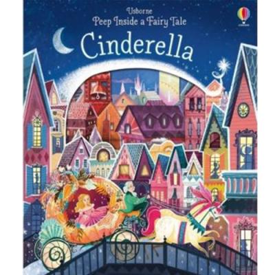 Peep Inside A Fairy Tale:Cinderella 仙履奇緣瞧瞧看翻翻操作書