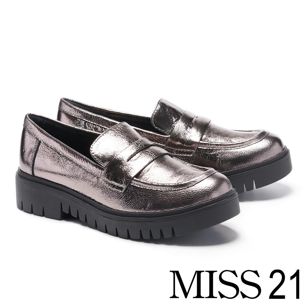 厚底鞋 MISS 21 率性復古真皮樂福厚底鞋-銀