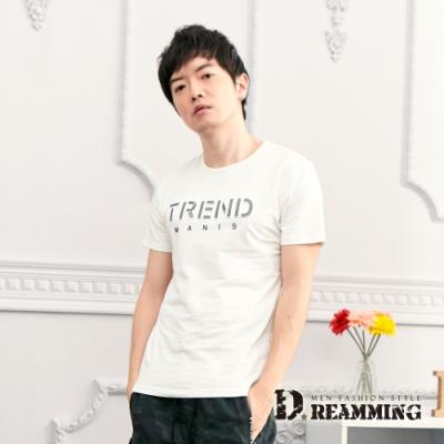 Dreamming 潮款鋼印TREND舒適彈力圓領短T-共二色