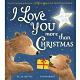I Love You More Than Christmas 我對你的愛勝過聖誕節精裝繪本 product thumbnail 1