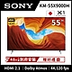 【PS5專用機】SONY索尼 55吋 4K HDR Android智慧聯網液晶顯示器 KM-55X9000H product thumbnail 2
