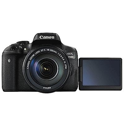 【快】Canon EOS 750D+18-135mm IS STM 單鏡組*(中文平輸)