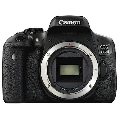 贈64G+電池組) Canon EOS 750D BODY 單眼相機公司貨