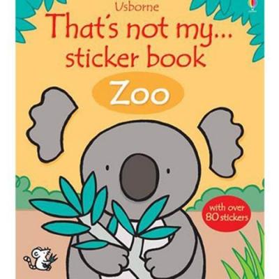 That s Not My... Sticker Book:Zoo 那不是我的系列貼紙書-動物園篇