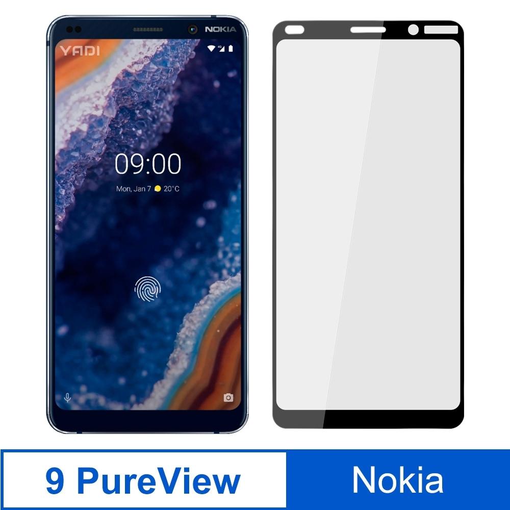 【YADI】Nokia 9 PureView/6吋>平面滿版>二次強化鋼化玻璃膜>全膠-黑