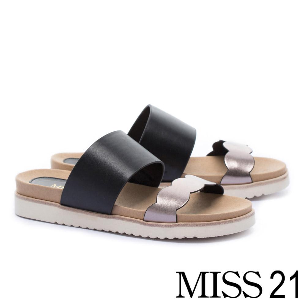 拖鞋 MISS 21 俏皮金屬波浪滾邊寬帶造型牛皮厚底拖鞋-黑