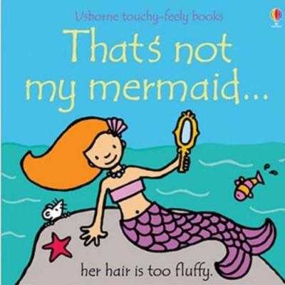 That s Not My Mermaid 那不是我的美人魚觸摸書