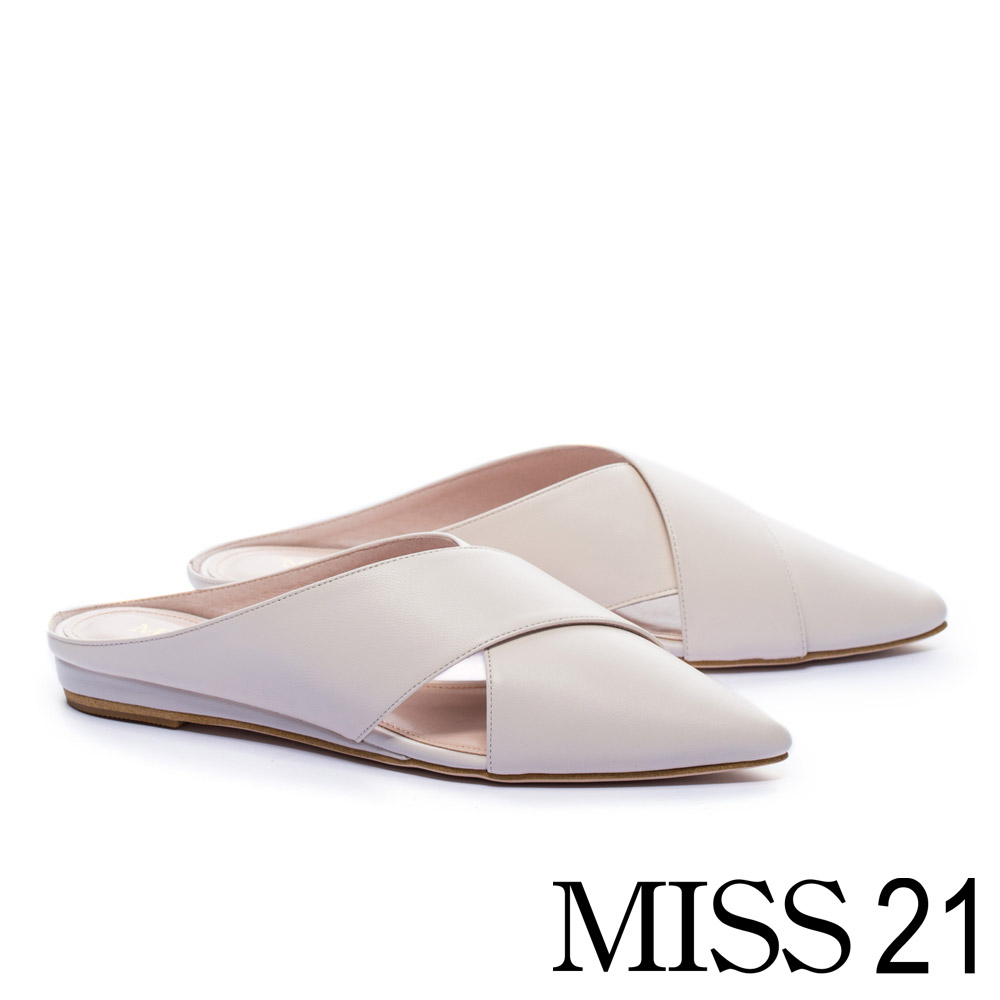 拖鞋 MISS 21 摩登素雅交叉羊皮尖頭穆勒低跟拖鞋-米