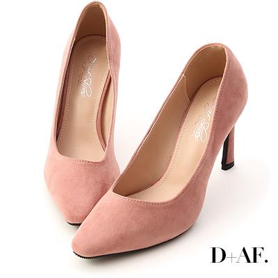 D+AF 美腿時代.素面絨料尖頭高跟鞋*粉