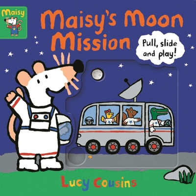 Maisy s Moon Mission : Pull, Slide And Play! 小鼠波波登陸月球推拉書