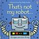 That's Not My Robot 那不是我的機器人觸摸書 product thumbnail 1