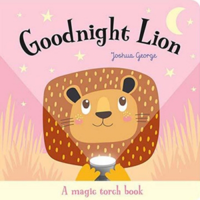 A Magic Torch Book:Goodnight Lion 獅子說晚安趣味膠片書