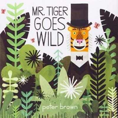 Mr Tiger Goes Wild 老虎先生平裝繪本