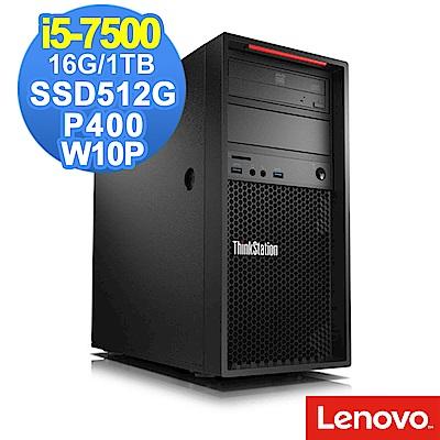 Lenovo P320 i5-7500/16G/1TB+512G/P400/W10P
