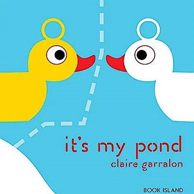 It s My Pond 這是我的池塘精裝繪本