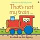 That's Not My Train 那不是我的小火車觸摸書 product thumbnail 1