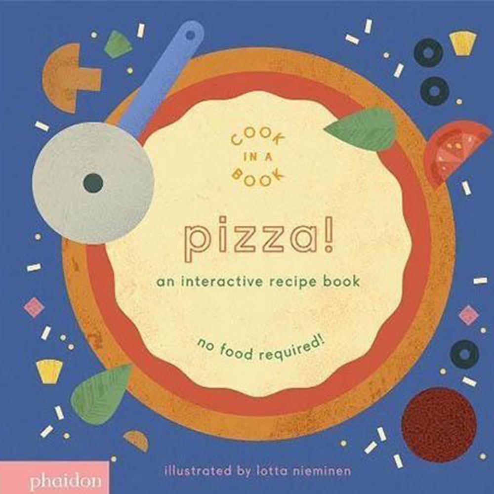Pizza! An Interactive Recipe Book 互動式食譜操作書