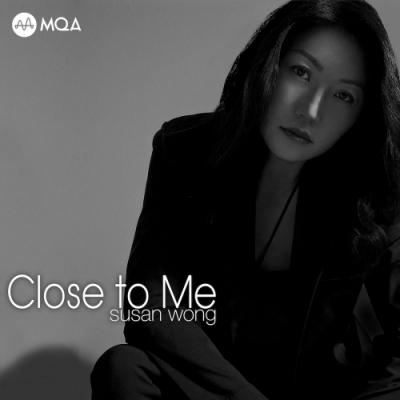 Susan Wong - 靠近我 MQA CD