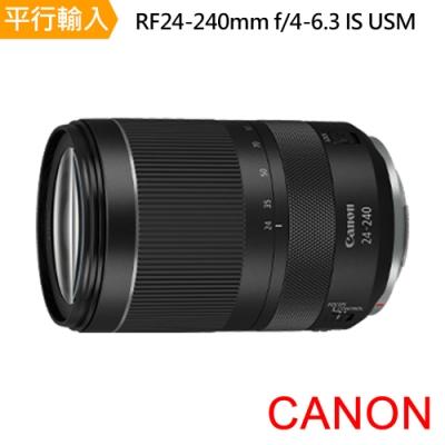 Canon RF24-240mm f/4-6.3 IS USM 平行輸入