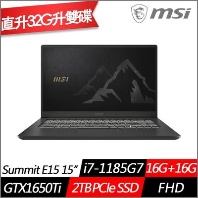 MSI微星Summit E15 A11SCST 15.6吋商務筆電(i7-1185G7四核/GTX1650Ti/16G+16G/2TB PCIe SSD/Win10 Pro/特仕版)