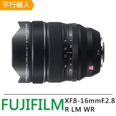 【FUJIFILM 富士】XF8-16mmF2.8 R LM WR 大光圈超廣角變焦鏡頭(平行輸入)