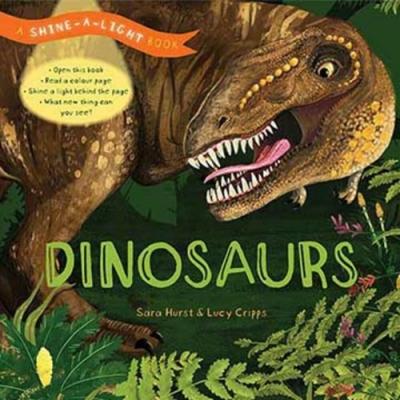 A Shine A Light Book:Dinosaurs 透光書:恐龍篇精裝繪本