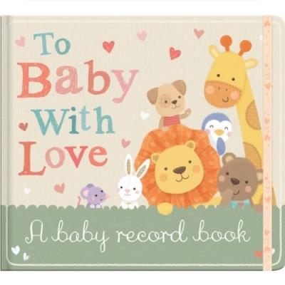 To Baby,With Love 寶寶愛的全記錄精裝本日誌