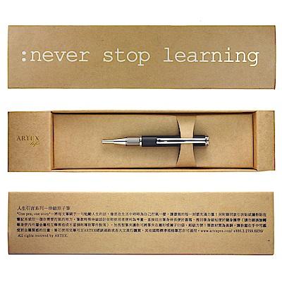 ARTEX life系列 人生引言伸縮原子筆:never stop learning