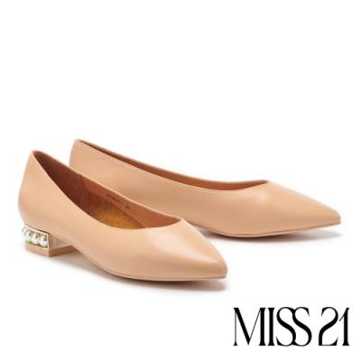 低跟鞋 MISS 21 純色優雅珍珠跟造型牛皮尖頭低跟鞋-米
