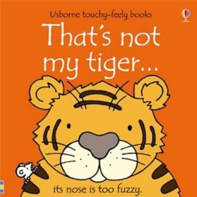 That s Not My Tiger 那不是我的老虎觸摸書