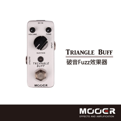 MOOER Triangle Buff 破音Fuzz效果器
