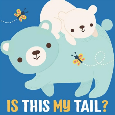 Is This My Tail? Bear 這是小熊的尾巴嗎?