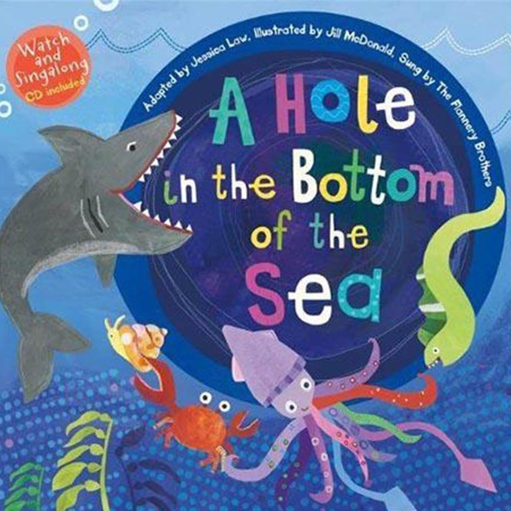 A Hole In The Bottom Of The Sea 平裝繪本(CD一入)